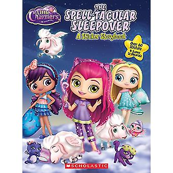 The Spell-Tacular Sleepover - A Panorama Sticker Storybook by Meredith