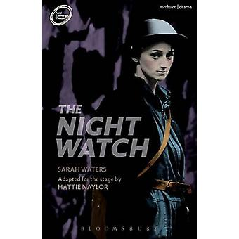 The Night Watch by Hattie Naylor - Sarah Waters - 9781350014060 Book