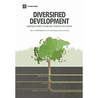 Diversified Development - Making the Most of Natural Resources in Eura