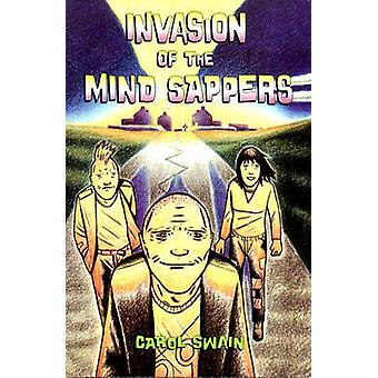 Invasion of the Mind Sappers by Carol M. Swain - 9781560971993 Book