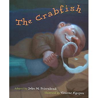 The Crabfish by John M. Feierabend - Vincent Nguyen - 9781579997724 B