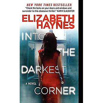 Into the Darkest Corner by Elizabeth Haynes - 9780062239426 Book