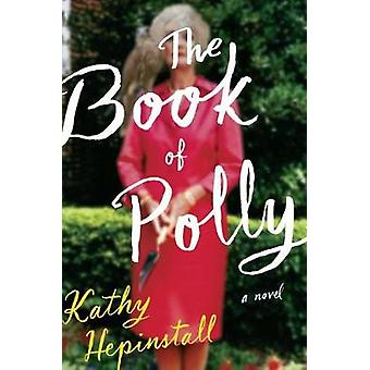Book Of Polly par Kathy Hepinstall