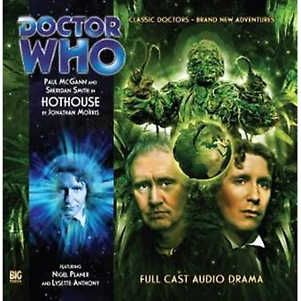 Hothouse by Jonathan Morris & Read by Paul McGann & Read by Sheridan Smith