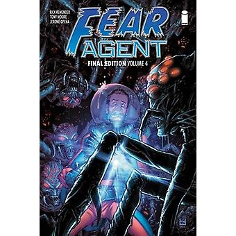 Fear Agent Final Edition Volume 4 by Rick Remender