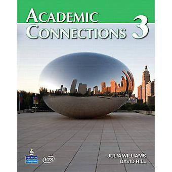 Academic Connections 3 with MyAcademicConnectionsLab by David A Hill & Julia Williams