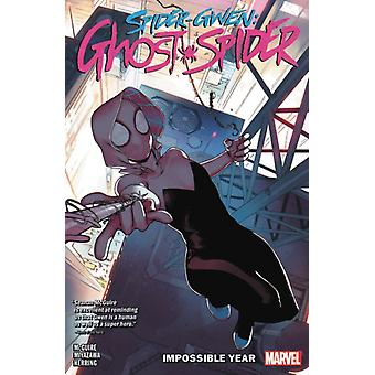 Spidergwen Ghostspider Vol. 2 The Impossible Year by Seanan McGuire