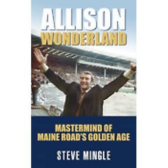 Allison Wonderland by Steven Mingle