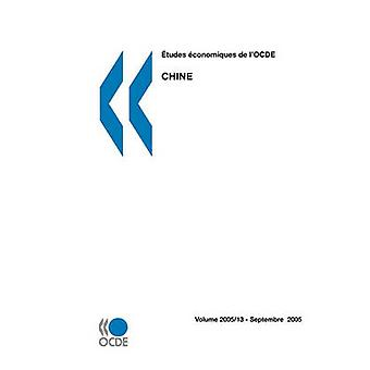 tudes conomiques de lOCDE Chine 2005 door OESO Publishing