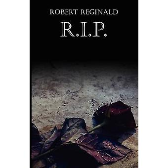R.I.P. Five Stories of the Supernatural by Reginald & Robert