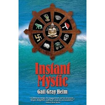 Instant Mystic by Helm & Gail Gray