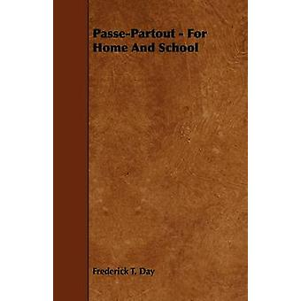 PassePartout  For Home and School by Day & Frederick T.