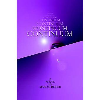 Continuum by Beider & Marlys