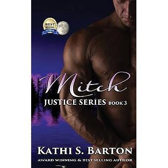 Mitch by Barton & Kathi S.