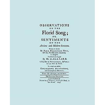 Observations on the Florid Song. Facsimile of 1743 English Edition. Printing Two Up. by Tosi & Pier Francesco
