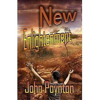 The New Enlightenment by Poynton & John