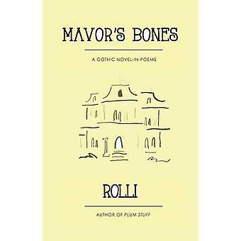 Mavors Bones by Rolli & Charles Anderson