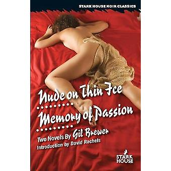 Nude on Thin Ice  Memory of Passion by Brewer & Gil