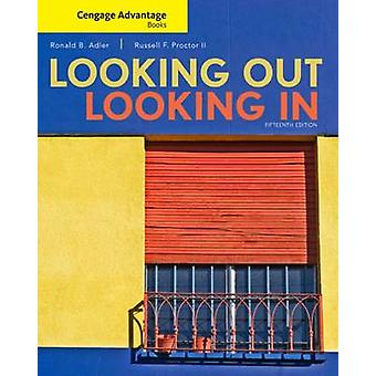 Cengage Advantage Books - Looking Out - Looking in (15th Revised editi