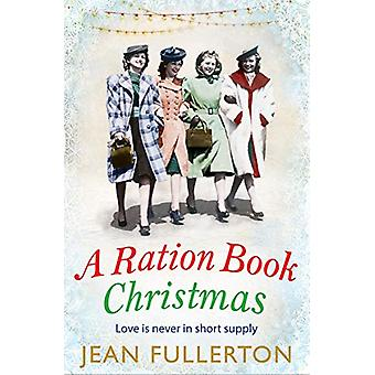 A Ration Book Christmas by Jean Fullerton - 9781786491404 Book
