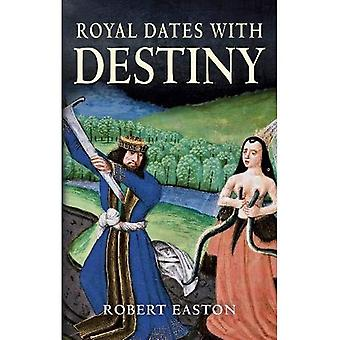Royal Dates With Destiny