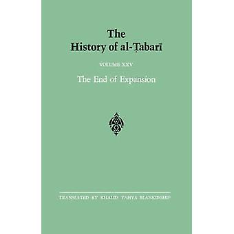 The History of al-Tabari Vol. 25 - The End of Expansion - The Caliphate