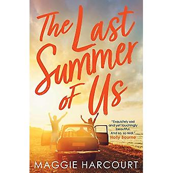 Last Summer of Us by Maggie Harcourt