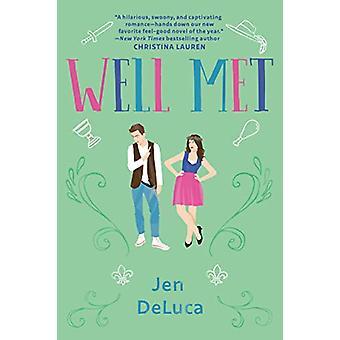 Well Met by Jen Deluca - 9781984805386 Book