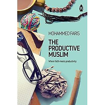The Productive Muslim By