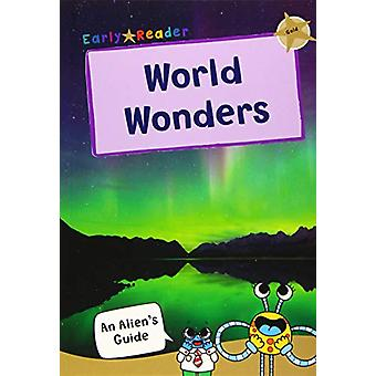 World Wonders - (Gold Non-fiction Early Reader) by Maverick Publishing
