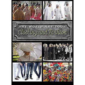 Clothing and Fashion by David Wilson - 9781422242858 Book