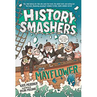 History Smashers The Mayflower by Kate Messner