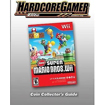 Nueva guía de coleccionista de monedas De Super Mario Bros Wii: Hardcore Gamer Elite Guide