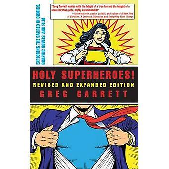 Hellige superhelter! Revidert og utvidet utgave - Utforske det hellige