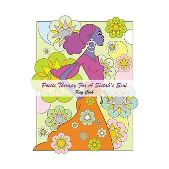 Poetic Therapy For A Sistah's Soul by Kay Cook - 9781468548686 Book