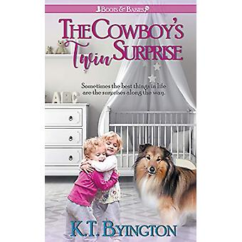 The Cowboy's Twin Surprise by K T Byington - 9781509228867 Book