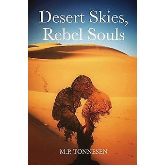 Desert Skies - Rebel Souls by M P Tonnesen - 9781977695307 Book