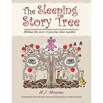The Sleeping Story Tree - Making the Most of Precious Time Together by