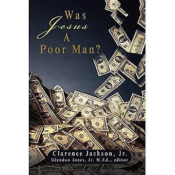 Jésus était-il un pauvre homme ?