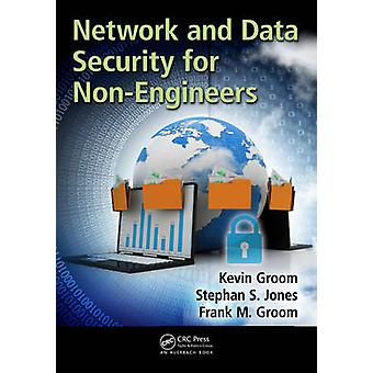 Network and Data Security for NonEngineers by Groom & Frank M.
