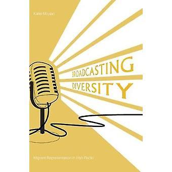 Broadcasting Diversity - Migrant Representation in  Irish Radio