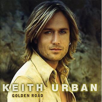 Keith Urban - Golden Road [CD] USA import