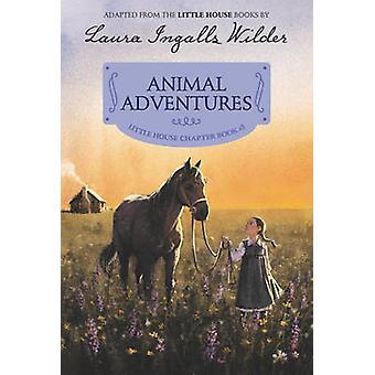 مغامرات الحيوان--الطبعة ريلوستراتيد بواسطة لورا اينغلس ايلدر-97