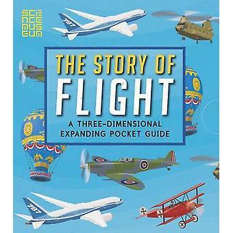 Die Geschichte von Flug - ein dreidimensionales expandierenden Pocket Guide von Jo