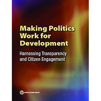 Politiek werk voor ontwikkeling - het aanwenden van transparantie en Cit