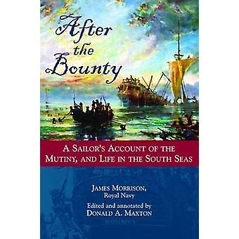 Nach der - Bounty - A Sailor Konto der Meuterei und des Lebens in der