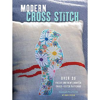 Modern Cross Stitch - Over 30 Fresh and New Counted Cross-Stitch Patte
