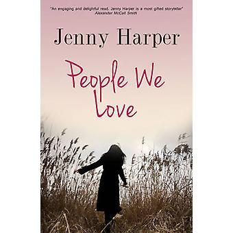ジェニー ハーパー - 9781783752614 本によって人々 私たちは愛