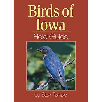 Guía por Stan Tekiela - libro de 9781885061928 de campo de aves de Iowa