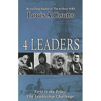 Fyra ledare - äventyr av Nansen - Scott - Shackleton och Amund